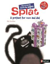 Vente livre :  Splat T.2 ; a present for mom and dad  - Collectif - Rob Scotton