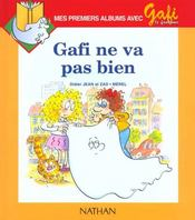 Gafi Ne Va Pas Bien N3 Niveau 1 Cp 1ere Lecture Eleve – Merel