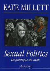 Sexual politics ; la politique du mâle - Intérieur - Format classique