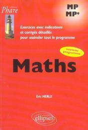 Maths Mp Mp* Exercices Avec Indications Et Corriges Detailles Pour Assimiler Le Nouveau Programme - Intérieur - Format classique