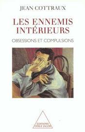 Les ennemis intérieurs ; obsessions et compulsions - Intérieur - Format classique