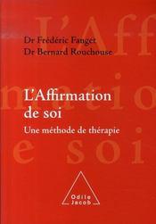 L'affirmation de soi ; une méthode de thérapie - Intérieur - Format classique