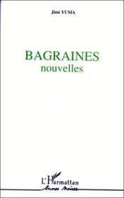 Bagraines Nouvelles - Couverture - Format classique
