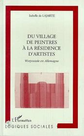 Du village de peintres à la résidence d'artistes ; Worpswede en Allemagne - Intérieur - Format classique