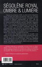 Ségolène Royal ; Ombre Et Lumière - 4ème de couverture - Format classique