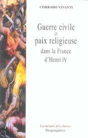 Guerre Civile Et Paix Religieuse Dans France D'Henri Iv - Intérieur - Format classique