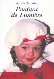 L'Enfant De Lumiere - Intérieur - Format classique