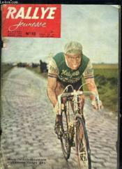 Rallye Jeunesse N° 12 Mars 1960. La Saison Cycliste Commence, La Jeunesse En Belgique... - Couverture - Format classique