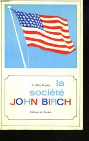 La Societe John Birsch - Couverture - Format classique