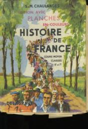 Histoire De France. Cours Moyen. Classes De 7eme Et 8 Eme. - Couverture - Format classique