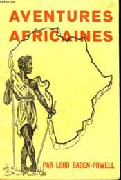 Aventures Africaines - Couverture - Format classique