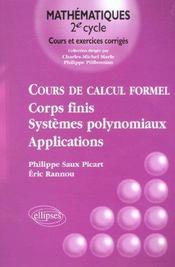 Cours De Calcul Formel Corps Finis Systemes Polynomiaux Applications Cours Et Exercices Corriges - Intérieur - Format classique