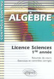 Controle Continu ; Algèbre ; Licence Sciences 1ère Année - Intérieur - Format classique