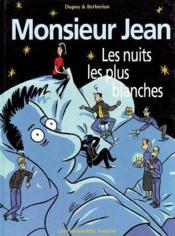 Monsieur jean t.2 ; les nuits les plus blanches - Couverture - Format classique