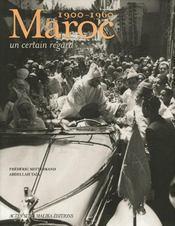 Maroc (1900-1960) ; un certain regard - Intérieur - Format classique