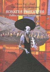 Portulans De L'Imaginaire T.3 ; Sonates Frelatees ; Fables Et Fantaisies - Intérieur - Format classique