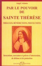 Par Le Pouvoir De Sainte Therese - Intérieur - Format classique