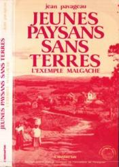 Jeunes Paysans Sans Terres L'Exemple Malgache ... - Couverture - Format classique