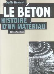 Le Beton, Histoire D'Un Materiau - Intérieur - Format classique