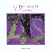 La Provence Et La Camargue - Intérieur - Format classique