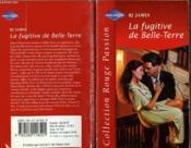 La Fugitive De Belle Terre - A Season For Love - Couverture - Format classique