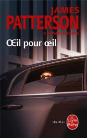 Vente  Oeil pour oeil  - James Patterson - Howard Roughan