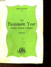 The Passionate Year - Quatre Saisons D'Amour - Couverture - Format classique