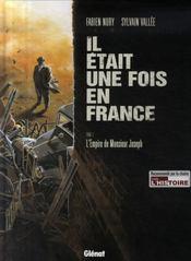 Il était une fois en France t.1 ; l'empire de Monsieur Joseph - Intérieur - Format classique