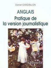 Anglais Pratique De La Version Journalistique - Intérieur - Format classique