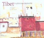 Tibet, Le Pelerinage Impossible - Intérieur - Format classique