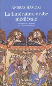 La litterature arabe du moyen age - Intérieur - Format classique
