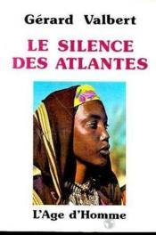 Le Silence Des Atlantes - Couverture - Format classique