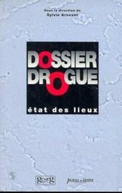 Dossier Drogue Etat Des Lieux - Couverture - Format classique