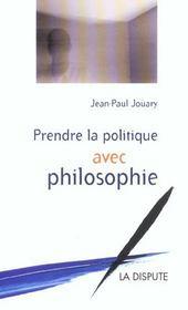 Prendre La Politique Avec Philosophie - Intérieur - Format classique