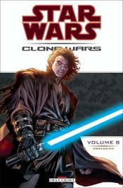 Star Wars - clone wars t.8 ; obsession - Intérieur - Format classique