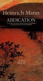 Abdication Et Autres Nouvelles - Intérieur - Format classique