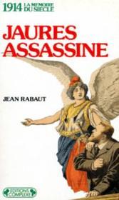 1914 jaures assassine - Couverture - Format classique