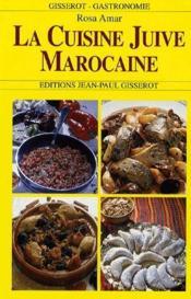 La cuisine juive marocaine - Couverture - Format classique
