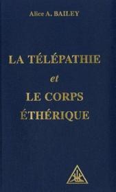La Telepathie Et Corps Etherique - Couverture - Format classique
