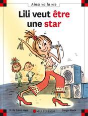 Lili veut être une star - Couverture - Format classique