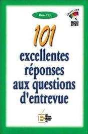 101 Excellentes Reponses Aux Questions D'Entrevue - Couverture - Format classique