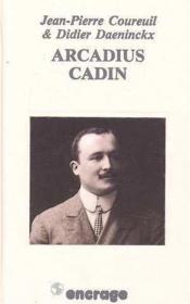 Arcadius Cadin - Couverture - Format classique