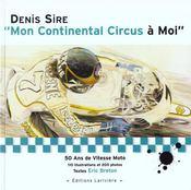 Mon Continental Circus A Moi - Intérieur - Format classique