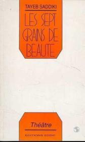 Sept Grains De Beaute (Les) - Couverture - Format classique