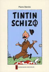 Tintin schizo - Intérieur - Format classique