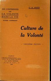 Culture De La Volonte - Couverture - Format classique
