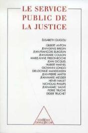 Le Service Public De La Justice - Couverture - Format classique
