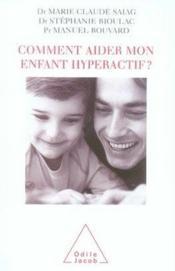Comment aider mon enfant hyperactif ? - Couverture - Format classique