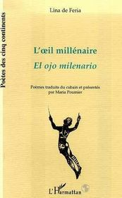 L'Oeil Millenaire ; El Ojo Milenario - Intérieur - Format classique