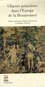 Chasses Princieres Dans L'Europe De La Renaissance - Intérieur - Format classique